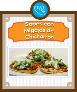 Sopes de Migajas de Chicharron